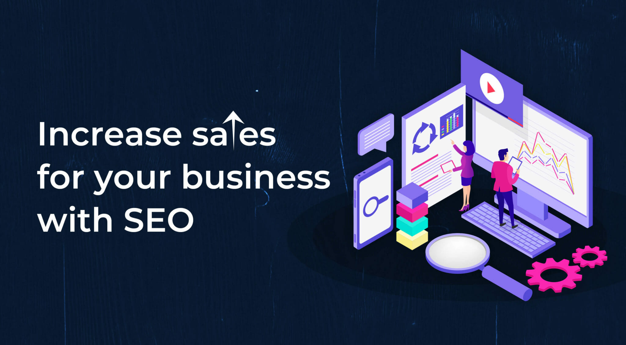 Increase Sales for Your Business with SEO